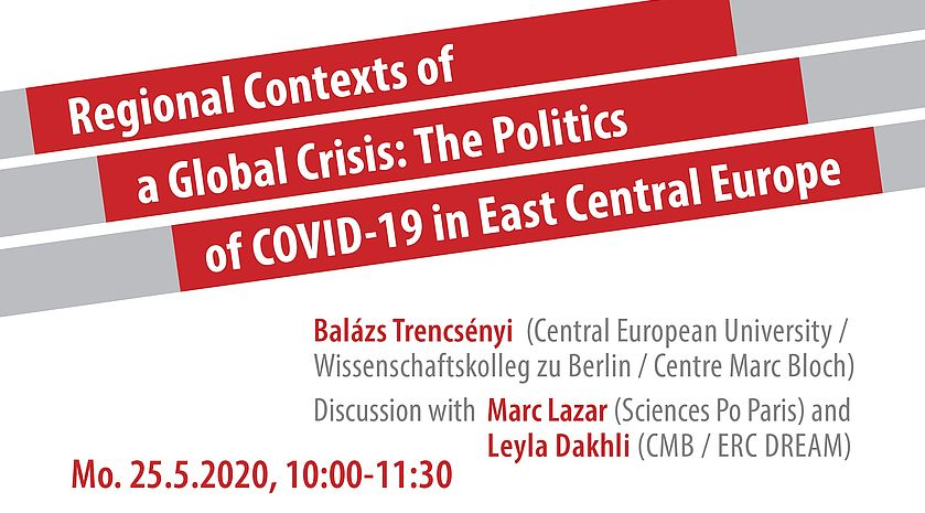 Video - B.Trencsényi - Regional Contexts of a Global Crisis: The Politics of COVID-19 in East Central Europe