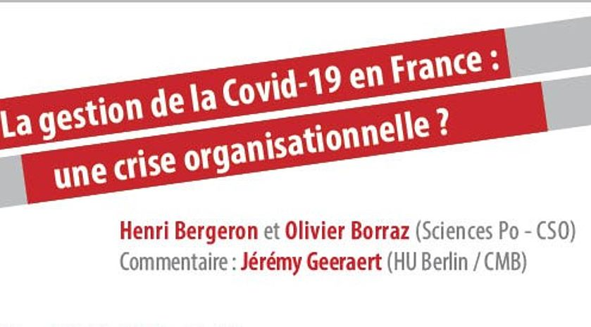 La gestion de la Covid-19 en France : une crise organisationnelle ? - Deutsche Version