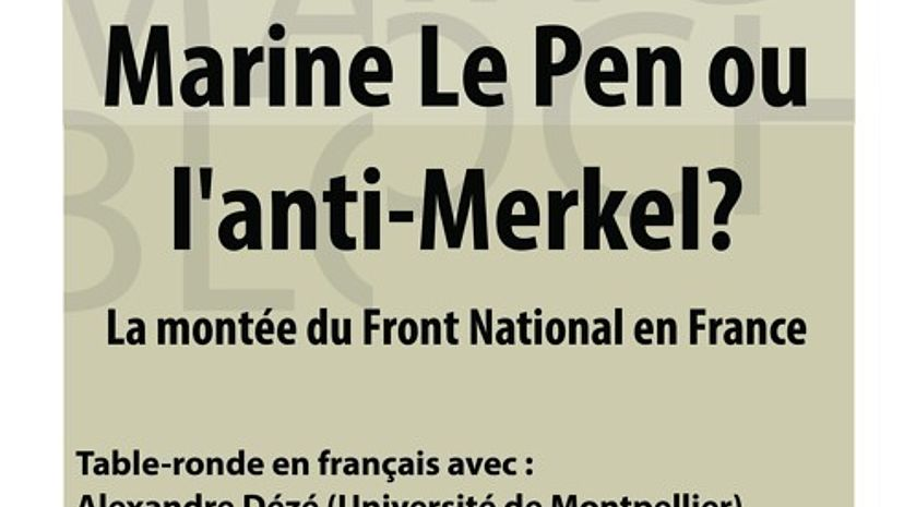 11.01.2016 - Table Ronde : Marine Le Pen ou l'anti-Merkel ?  La montée du Front National en France.