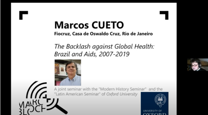 Marcos Cueto - The Backlash against Global Health: Brazil and Aids, 2007-2019